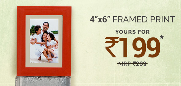4x6 Framed Prints. Yours for Rs. 199.