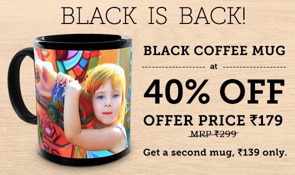 40% OFF BLACK COFFEE MUG. OFFER PRICE Rs.179 MRP Rs.299. GET SECOND MUG FOR Rs.139
