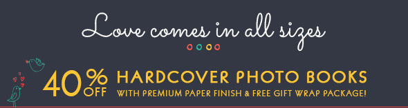 40% OFF HARDCOVER PHOTO BOOKS - WITH PREMIUM PAPER AND FREE GIFT WRAP PACKAGE!