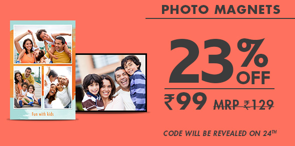 PHOTO MAGNETS AT JUST RS. 99 MRP RS. 129 - code will be revealed on 24th