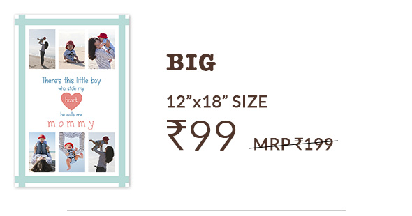 12X18 POSTERS AT RS. 99, MRP RS. 199.