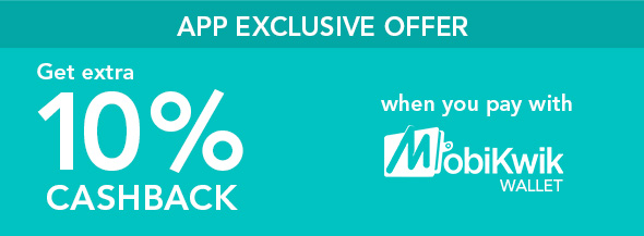 Get extra 10% cashback when you pay with Mobikwik Wallet